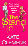The Stand In, A Novel by Mary Mackey