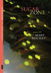 Book Cover Sugar Zone, Cover, poems by Mary Mackey