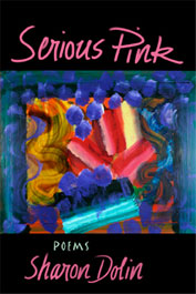 Book Cover Serious Pink poems by Sharon Dollan