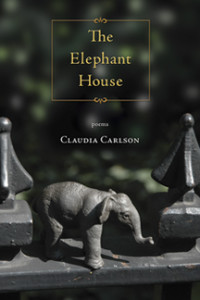 Book Cover The Elephant House,  poems by Claudia Carlson