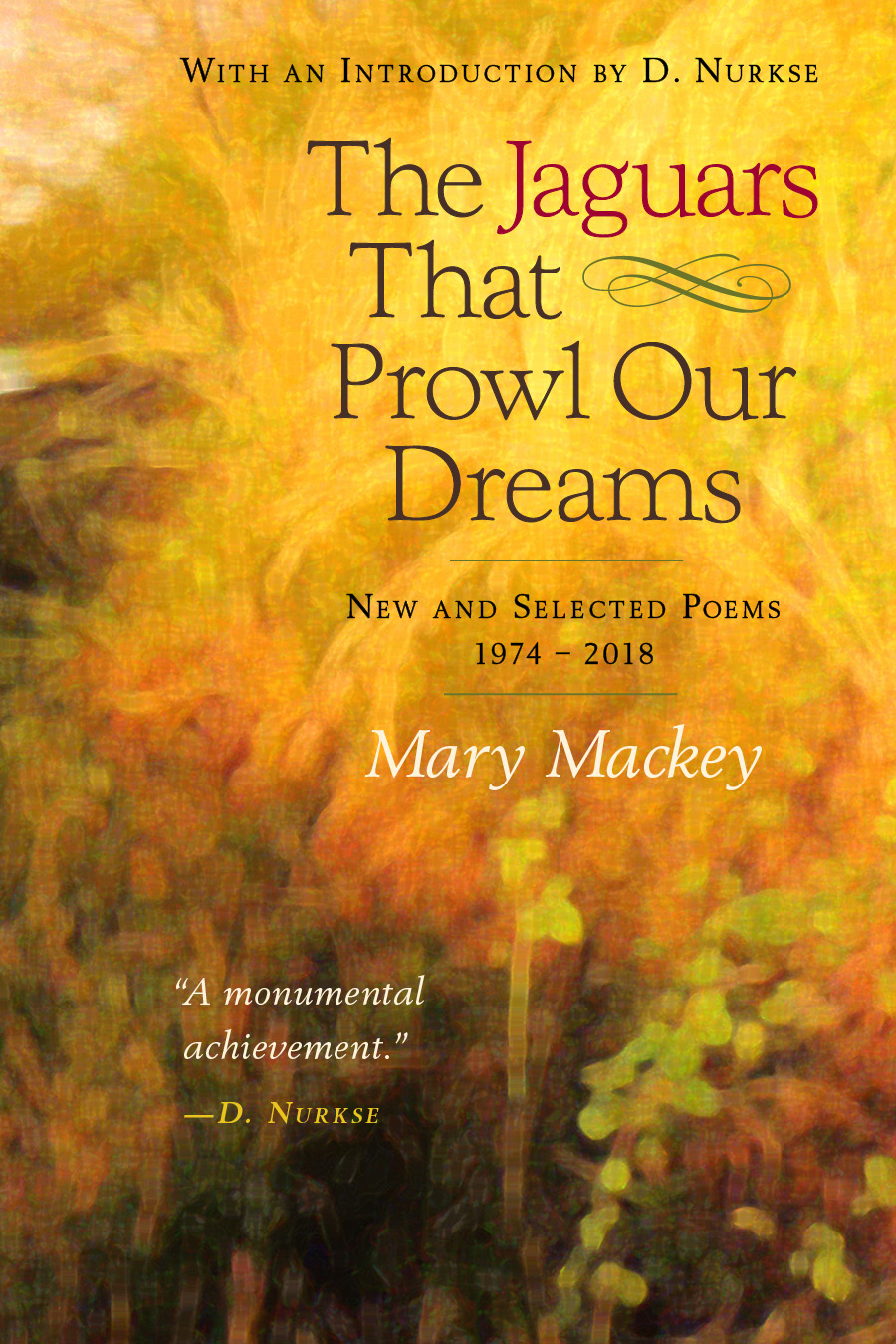 The Mystical Poetry of Mary Mackey in The Jaguars That Prowl