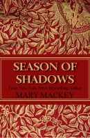 Season of Shadows Mary Mackey