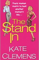 The Stand In by Kate Clemens